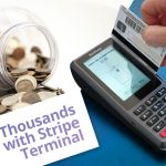 How Stripe Terminal Saves Businesses Thousands In Fees