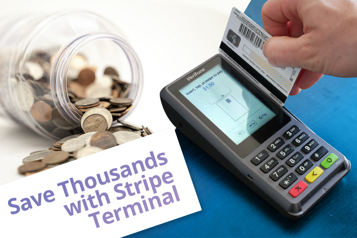 Stripe Terminal Cost Effectiveness: How Stripe Terminal Saves Businesses Thousands In Fees